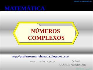 no complexos - apresentação- 4 de 4 - 2002  ajuste em agosto de 2010 - mário hanada.pps